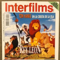 Cine: INTERFILMS N° 74 (1994). EL REY LEÓN, TOM HANKS, WILLIAM HURT, BENITO PEROJO, ASSUMPTA SERNA,... Lote 245613950