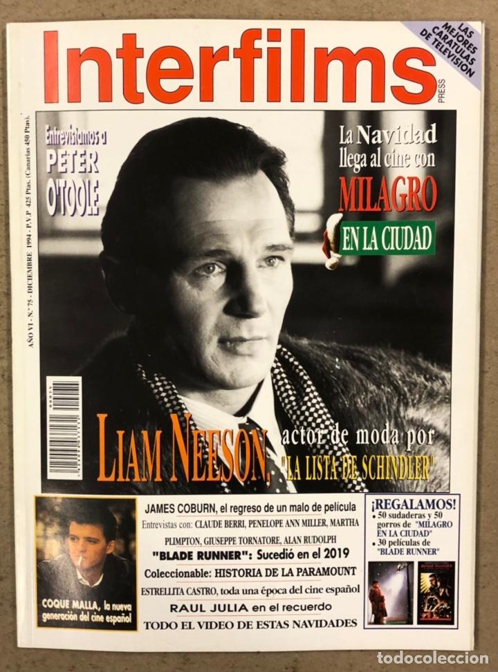 INTERFILMS N° 75 (1994). LIAM NESSON, PETER O'TOOLE, JAMES CORBUM, COQUE MALLA, BLADE RUNNER (Cine - Revistas - Interfilms)