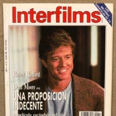 Cine: INTERFILMS N° 57 (1993). ROBERT REDFORD, DEMI MOORE, KURT RUSELL, GOLDIE HAWN, CANTINFLAS,.... Lote 245625360