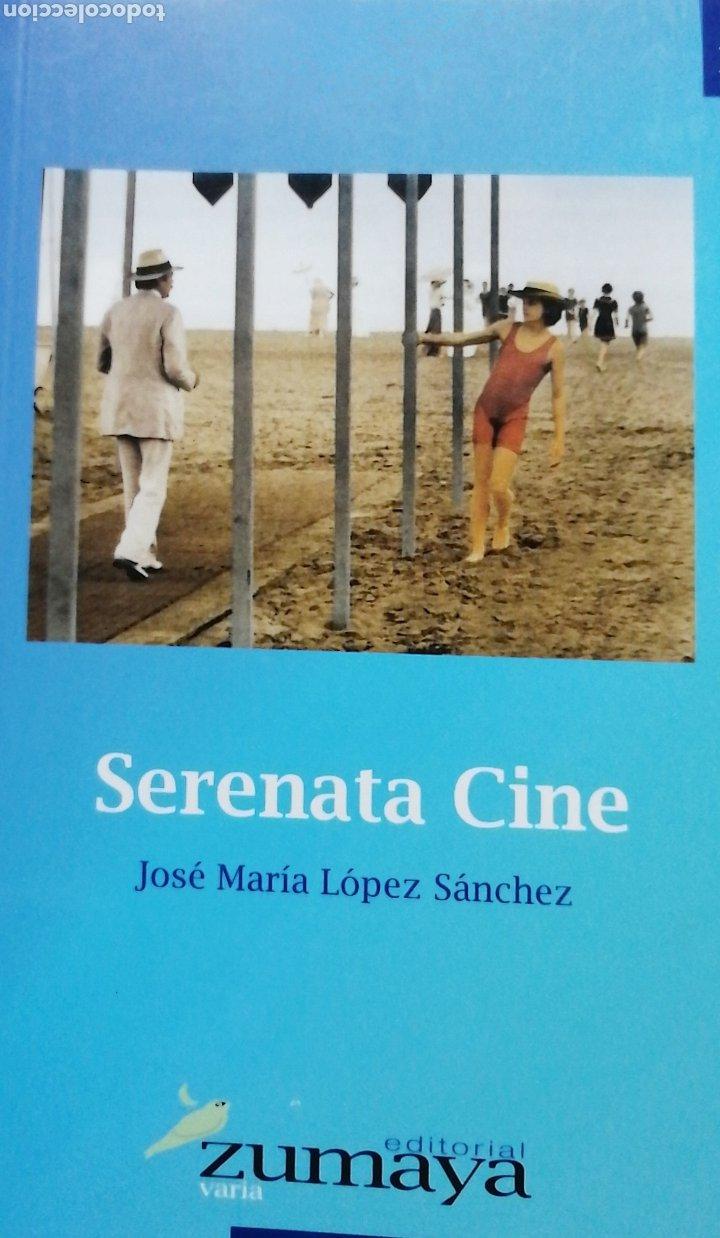 SERENATA CINE. JOSÉ MARÍA LÓPEZ SÁNCHEZ (Cine - Revistas - Acción)