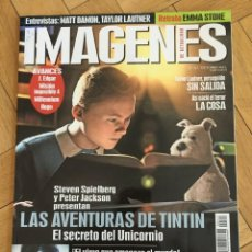 Cine: REVISTA CINE IMAGENES # 317 THE ADVENTURES OF TINTIN MILLENIUM HUGO TAYLOR LAUTNER. Lote 249482745
