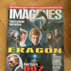 Cine: REVISTA CINE IMAGENES # 264 ERAGON DANIEL CRAIG 007 JAMES BOND. Lote 249483595