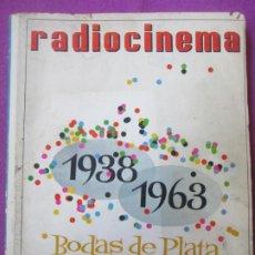 Cine: REVISTA RADIOCINEMA 1938 - 1963 BODAS DE PLATA 25 ABRIL DE 1963 Nº 575 - 576. Lote 250164560