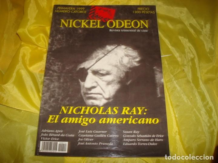 NICKEL ODEON Nº 14. PRIMAVERA 1999. NICHOLAS RAY : EL AMIGO AMERICANO. REVISTA DE CINE (Cine - Revistas - Nickel Odeon)