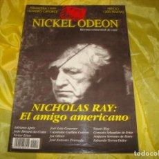 Cine: NICKEL ODEON Nº 14. PRIMAVERA 1999. NICHOLAS RAY : EL AMIGO AMERICANO. REVISTA DE CINE. Lote 253307945