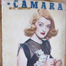 Cine: CAMARA REVISTA CINEMATOGRAFICA Nº 91 - 10-1946 BETTE DAVIS - FOTOS, DIBUJOS Y PROPAGANDAS. Lote 254625950