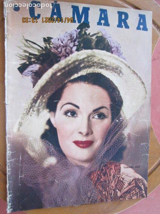 CAMARA REVISTA CINEMATOGRAFICA Nº 147 -02-1949 -TAMARA LEES .- FOTOS, DIBUJOS Y PROPAGANDAS (Cine - Revistas - Cámara)