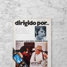 Cine: DIRIGIDO POR - Nº 19 -1975 - ROMAN POLANSKI, BENALMADENA 74, CINE DE PIRATAS Y AVENTUREROS. Lote 254950090