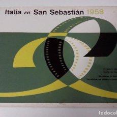 Cine: VI FESTIVAL INTERNACIONAL CINEMATOGRAFICO ITALIA EN SAN SEBASTIAN JULIO 1958 CATALOGO. Lote 255024305