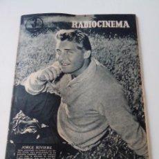Cinema: REVISTA DE CINE RADIOCINEMA Nº 327 AÑO 1956 PORTADA JORGE RIVIERE. Lote 255372440