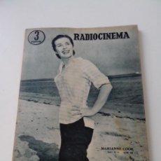 Cine: REVISTA DE CINE RADIOCINEMA Nº 347 AÑO 1957 PORTADA MARIANNE COOK. Lote 255373690