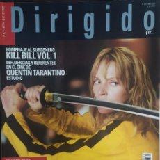 Cine: MAGAZINE DIRIGIDO 330 - KILL BILL - TARANTINO - UMA THURMAN - PRESTON STURGES. Lote 256132665
