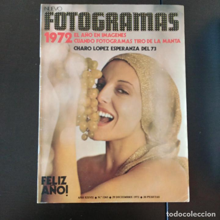 FOTOGRAMAS 1263 - 29 DICIEMBRE 1972 / AÑO EN IMAGENES - CHARO LOPEZ (Cine - Revistas - Fotogramas)