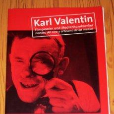 Cine: KARL VALENTIN : FILMPIONIER UND MEDIENHANDWERKER = PIONERO DEL CINE Y ARTESANO DE LOS MEDIOS. Lote 257624365