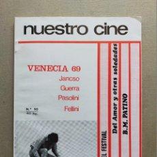 Cine: NUESTRO CINE: Nº 90 - VENECIA 69 // MACK SENNETT - OCTUBRE 1969. Lote 257680635