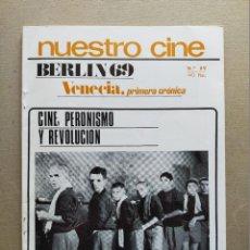 Cine: NUESTRO CINE: Nº 89 - BERLIN 69 // CINE PERONISMO // J.L. GODARD - SEPTIEMBRE 1969. Lote 257682140