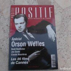 Cine: POSITIF Nº 449/450, 1998, DOSSIER ORSON WELLES, JOE DANTE, BUDD BOETTICHER, EN FRANCES. Lote 261532115