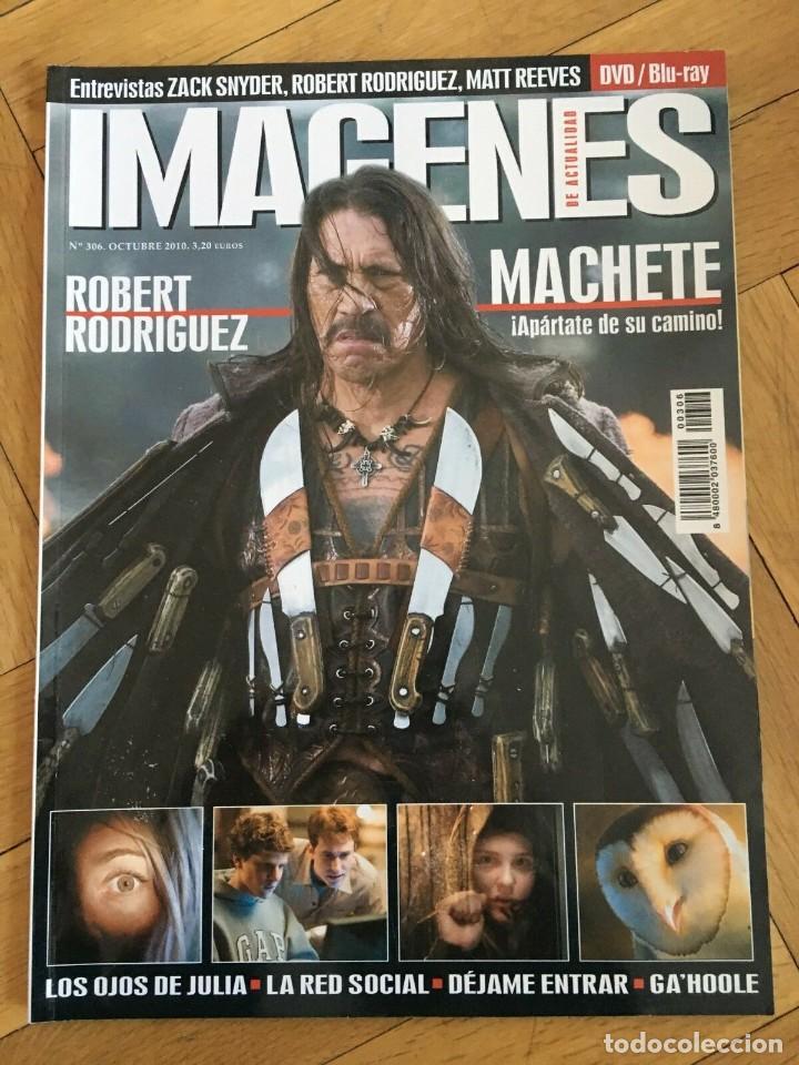 REVISTA CINE IMAGENES # 306 MACHETE ROBERT RODRIGUEZ DANNY TREJO 2010 (Cine - Revistas - Imágenes de la actualidad)