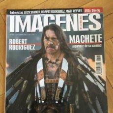 Cine: REVISTA CINE IMAGENES # 306 MACHETE ROBERT RODRIGUEZ DANNY TREJO 2010. Lote 262530760