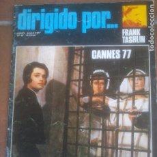 Cine: REVISTA DE CINE DIRIGIDO POR. Nº45. FRANK TASHLIN .CANNES 77. Lote 262760395