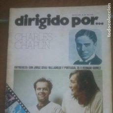 Cine: REVISTA DIRIGIDO POR Nº 33 AÑO 1978. CHARLES CHAPLIN. JORGE GRAU. F. FERNAN GOMEZ. VALLADOLID. Lote 262761325