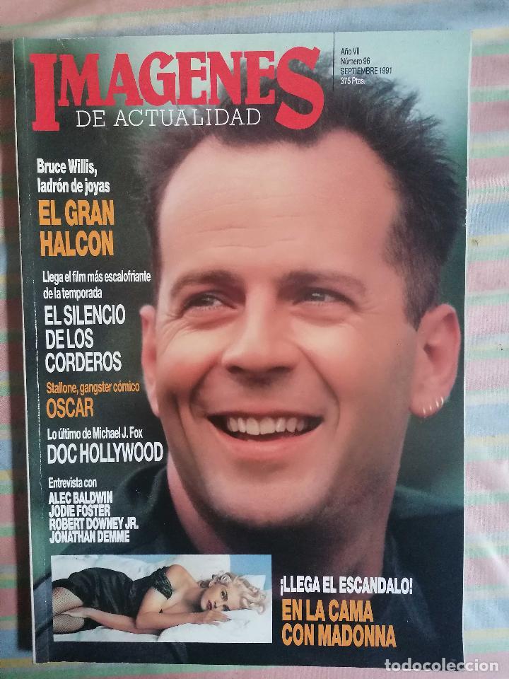 IMAGENES DE ACTUALIDAD AÑO VII Nº 96 SEPTIEMBRE 1991 UNICA EN TODOCOLECCION !!! (Cine - Revistas - Imágenes de la actualidad)