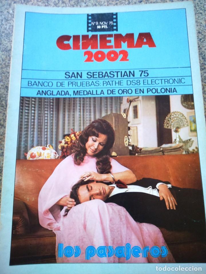REVISTA -- CINEMA 2002 -- Nº 9 - 1975 -- LOS PASAJEROS -- (Cine - Revistas - Cinema)