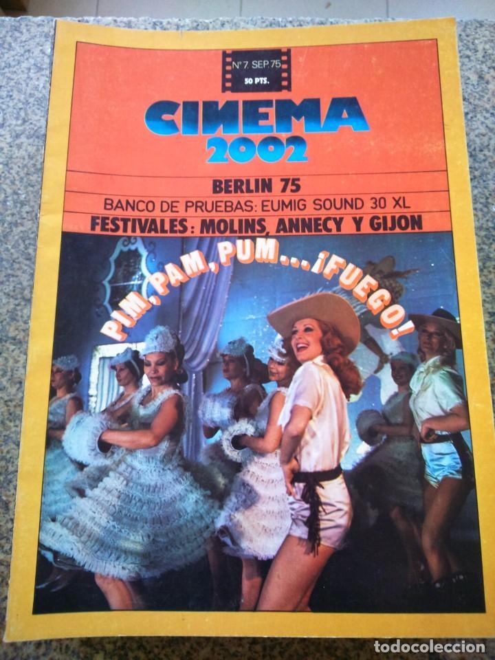 REVISTA -- CINEMA 2002 -- Nº 7 - 1975 -- PIM, PAM ,PUM FUEGO -- (Cine - Revistas - Cinema)