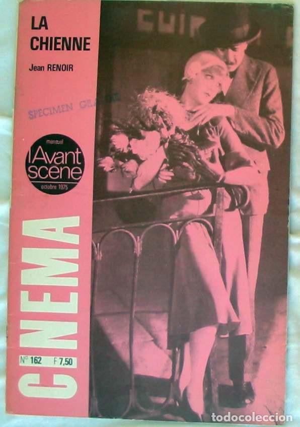 LA CHIENNE / JEAN RENOIR - REVISTA CINEMA Nº 162 OCTUBRE 1975 - VER DESCRIPCIÓN E INDICE (Cine - Revistas - Cinema)