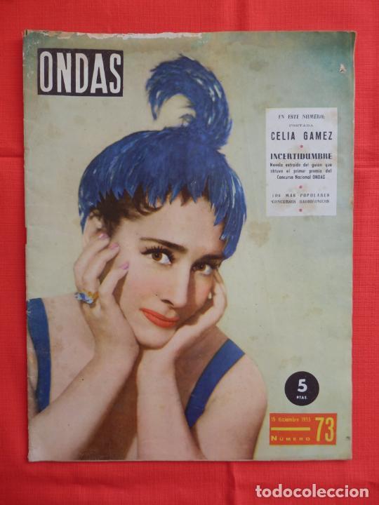 ONDAS, CELIA GAMES, REVISTA Nº 73, 15 DE DICIEMBRE DE 1955 (Cine - Revistas - Ondas)