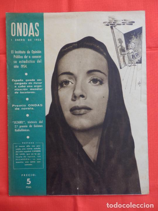 ONDAS, CARMEN DE LIRIO, REVISTA AÑO IV, NUM. 50, 1 ENERO 1955 (Cine - Revistas - Ondas)