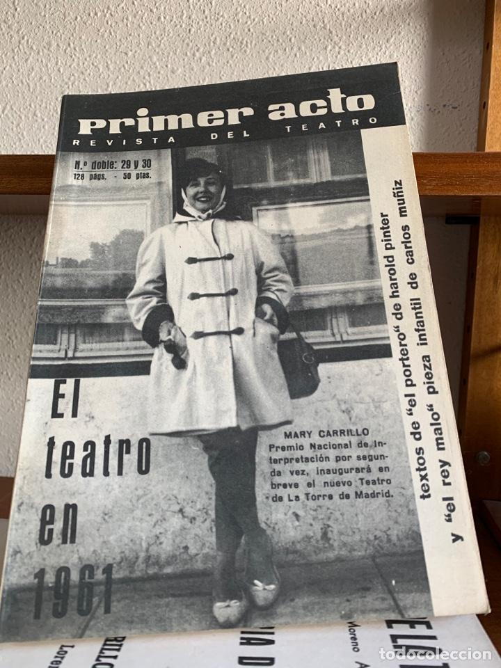 REVISTA DE TEATRO PRIMER ACTO HASTA EL NÚMERO 91. (FALTA ALGUNA DE LAS PRIMERAS) (Cine - Revistas - Primer plano)