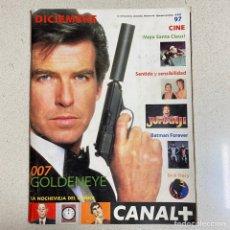 Cinema: REVISTA CANAL PLUS Nº 86 '007 GOLDENEYE'. Lote 267375699