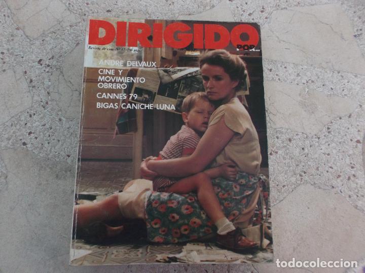 DIRIGIDO POR Nº 65, ANDRE DELVAUX, CINE Y MOVIMIENTO OBRERO, CANNES 79, BIGAS CANICHE LUNA (Cine - Revistas - Dirigido por)