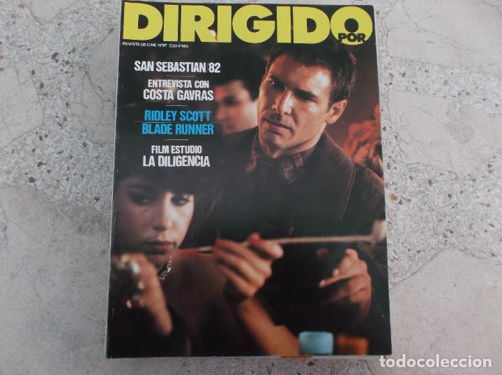 DIRIGIDO POR Nº 97, COSTA GAVRAS, RIDLEY SCOTT, BLADE RUNNER, LA DILIGENCIA, SAN SEBASTIAN 82 (Cine - Revistas - Dirigido por)