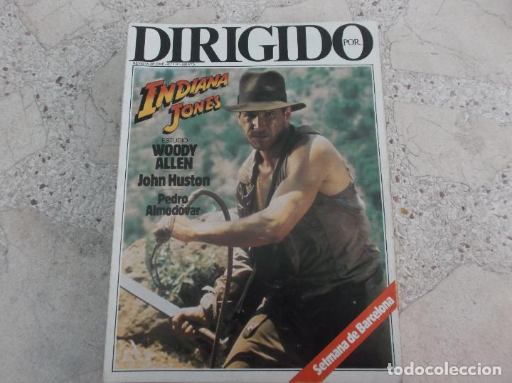 DIRIGIDO POR Nº 117, INDIANA JONES, WOODY ALLEN JOHN HUSTON, PEDRO ALMODOVAR (Cine - Revistas - Dirigido por)