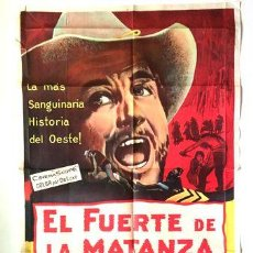 Cine: AFICHE EL FUERTE DE LA MATANZA POSTER CINE. Lote 268098659