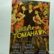 Cine: CINE REPRODUCCION FOTO BILLETE A TOMAHAWK -ANNE BAXTER. Lote 268157544