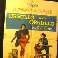 Cine: AFICHE ORIGINAL ORGULLO CONTRA ORGULLO CHARTON HESTON. Lote 268710614
