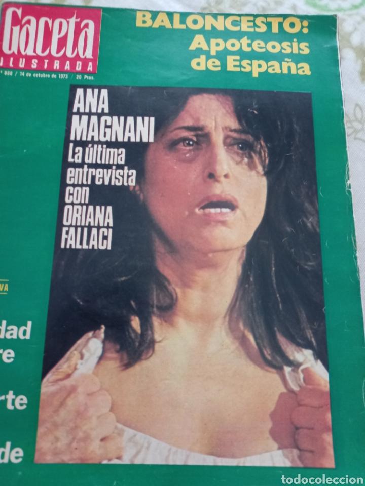 GACETA 1973 ANA MAGNANI CELIA GÓMEZ (Cine - Revistas - Otros)