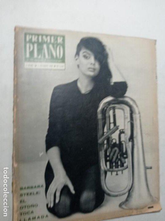 REVISTA PRIMER PLANO NÚMERO 1147 OCT 1962 BÁRBARA STEELE MARY SEMPERE PABLITO CALVO LINA MORGAN (Cine - Revistas - Primer plano)