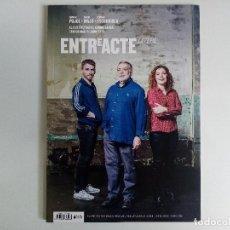 Cine: REVISTA ENTREACTE Nº 205 ESTIU 2019 RAMON PUJOL, ENRIC MAJÓ, MÍRIAM ESCURRIOLA. Lote 272023753