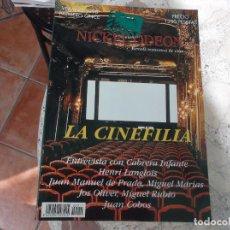 Cine: NICKEL ODEON Nº ONCE, 1998, LA CINEFILIA, ENTREVISTA CON CABRERA INFANTE,JOS OLIVER MIGUEL RUBIO,ETC. Lote 272242158