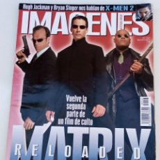 Cine: IMAGENES DE ACTUALIDAD. Nº 225. MAYO 2003. X-MEN 2. MATRIX RELOADED 2ª PARTE.. Lote 273270233