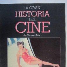Cine: REVISTA LA GRAN HISTORIA DE CINE Nº 5 TERENCI MOIX. Lote 273270488