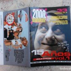 Cine: 2000 MANIACOS Nº 33, Nº ESPECIAL ,DE LAS TONTERIAS DEL SUPER AGENTE 86 AL PORNO DE JOSE PONCE. Lote 275215068