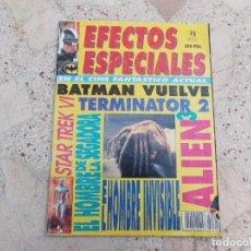 Cine: EFECTOS ESPECIALES Nº 1, BATMAN VUELVE, ALIEN 3, EL HOMBRE DE LA SEGADORA, STAR TREK VI. Lote 275215828