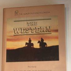 Cine: ENCICLOPEDIA ILUSTRADA DEL WESTERN CINE DEL OESTE THE WESTERN PHIL HARDY LIBRO. Lote 275514388