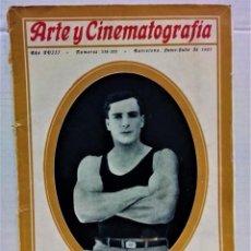 Cine: REVISTA ARTE Y CINEMATOGRAFIA.BARCELONA,JUNIO-JULIO DE 1927.NÚMEROS 314-315.. Lote 277517838