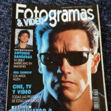 Cine: FOTOGRAMAS Nº 1780 DICIEMBRE 1991 - ANTONIO BANDERAS , MIA FARROW, POSTER TERMINATOR 2. Lote 277614868